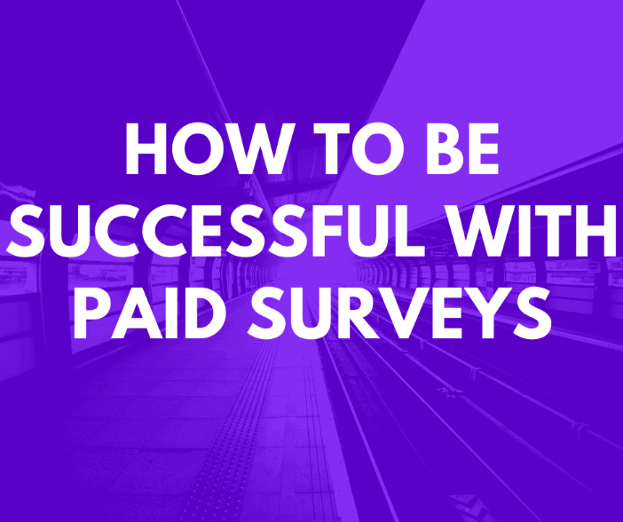 How to be successful with paid surveys